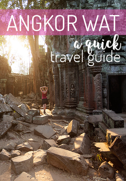 Quick travel guide to Angkor Wat